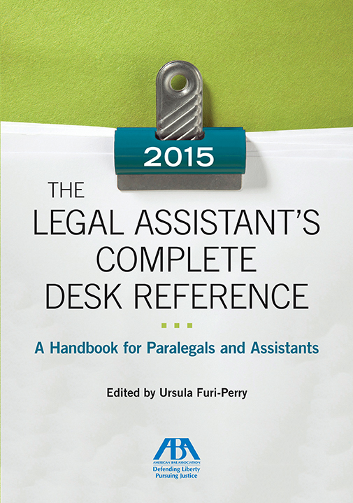 The Legal Assistant's Complete Desk Reference