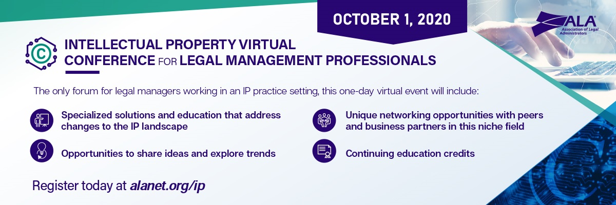 Intellectual Property Conference for Legal Management Professionals